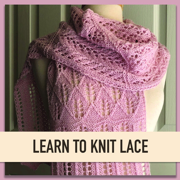 Learn To Knit Lace-Sandi Rosner-Cheers To Ewe!