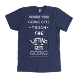 Lifting Gets Going Mens Tee Shirt