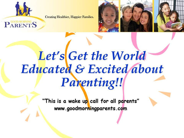 What is PARENTING? Could parents benefit from parenting education?