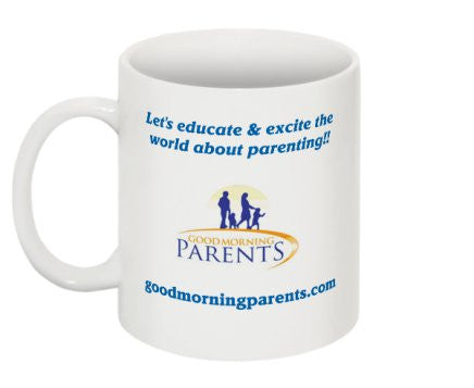 Good Morning Parents Mug