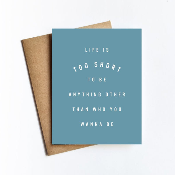 Life Too Short Card