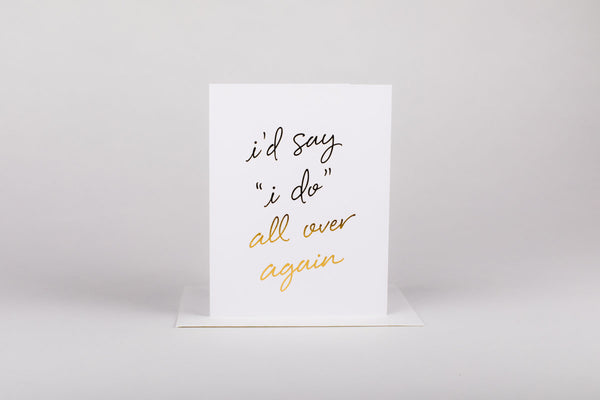 """I Do"" - Love Card"