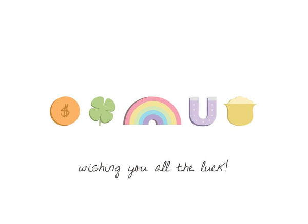 Wishing You All of the Luck!