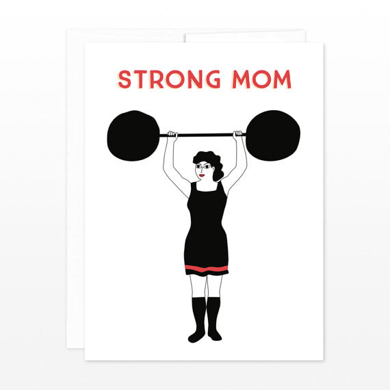 Strong Mom - Mother's Day Card