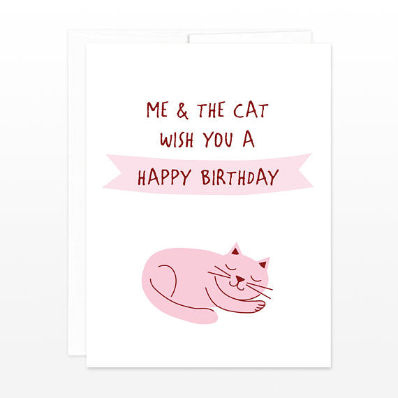 Me & Cat... - Birthday Card