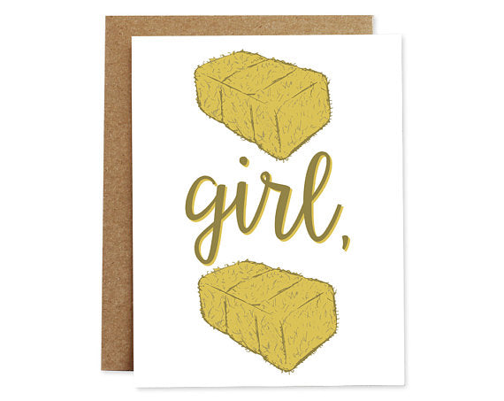 Hay Girl Hay - Just Because Card