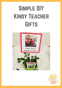Simple DIY Kindy Teacher Gifts!