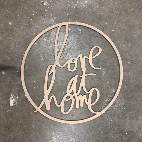 Love at Home Hoop - Raw