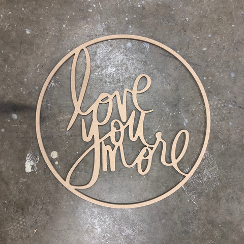 Love you More Hoop - Raw