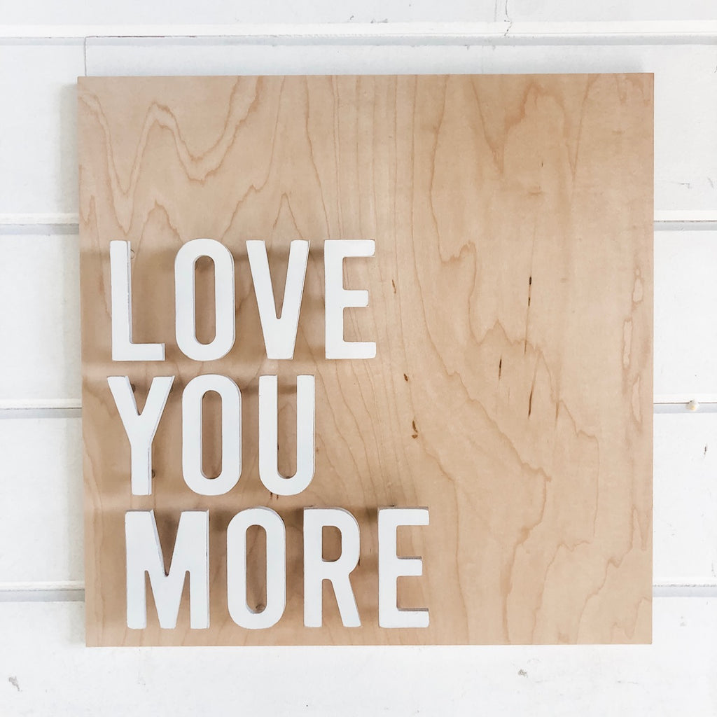 Love You More - Finished