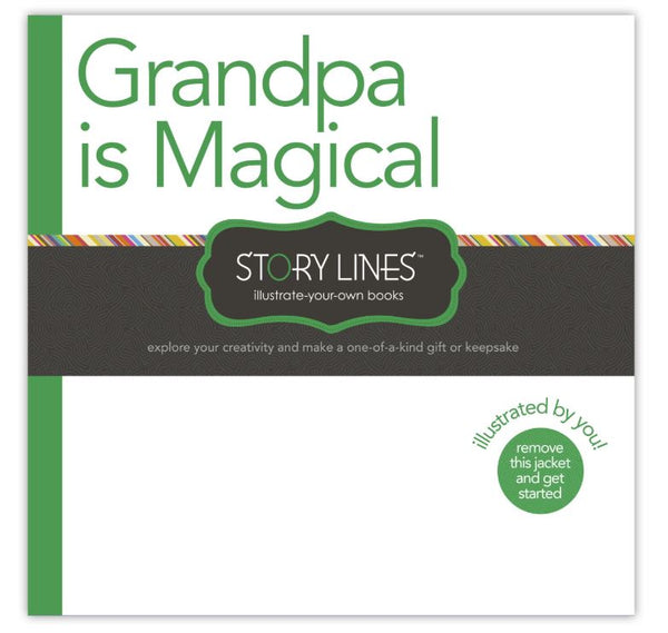 STORY LINES: GRANDPA IS MAGICAL