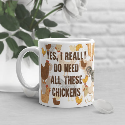 Need Chickens Mug