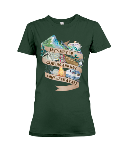 Let's Just Go Camping Shirt