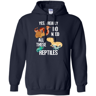 I Need All These Reptiles Shirts & Hoodies