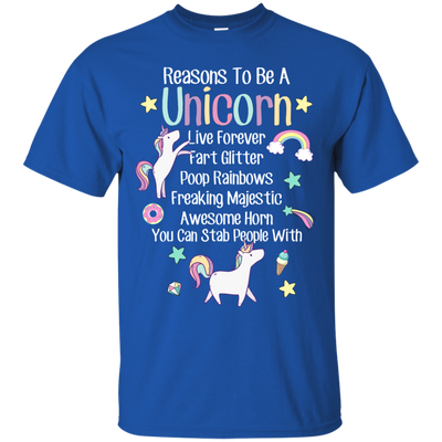 Reasons to Be a Unicorn Shirts & Hoodies