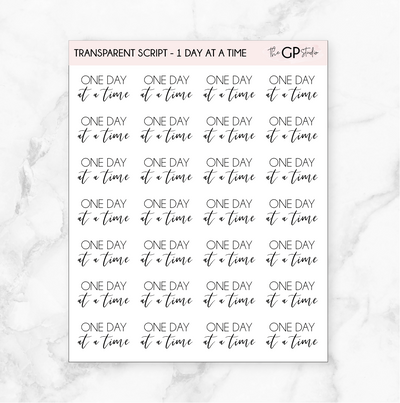TRANSPARENT ONE DAY AT A TIME SCRIPT - Clear Stickers-The GP Studio