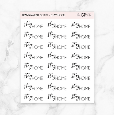 TRANSPARENT STAY HOME SCRIPT - Clear Stickers-The GP Studio