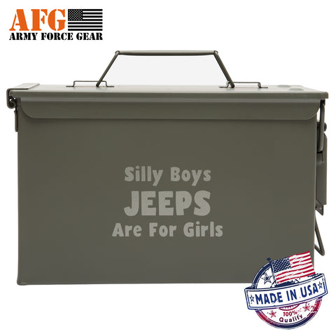 Metal Ammo Can with Laser Engraved Silly Boys Jeeps Are For Girls
