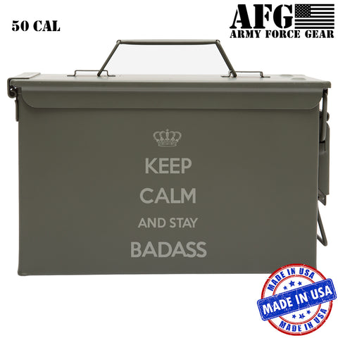 Personalized 50 Cal Engraved Ammo Can - Keep Calm and Stay Bad Ass – Indoor Outdoor Military Survival Box