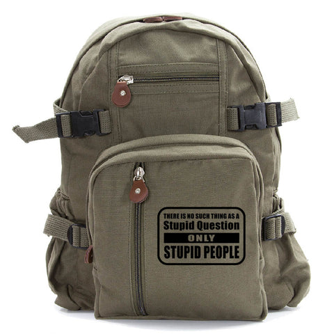 No Stupid Question Only Stupid People Heavyweight Canvas Backpack Bag