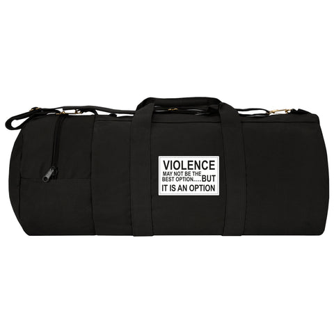 "Violence Is an Option 30"" Double Ender Duffel Sport Bag With Detachable Strap"