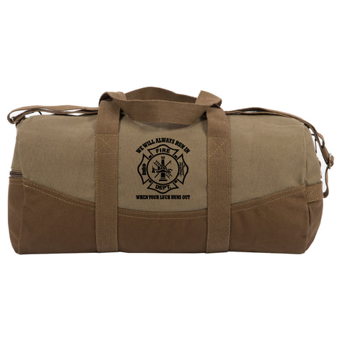 "We Will Always Run In When Your Luck Two Tone 19"" Duffle Bag w/ Detachable Strap"