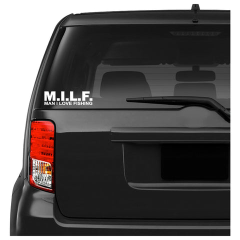 MILF Man I Love Fishing Car Decal Sticker