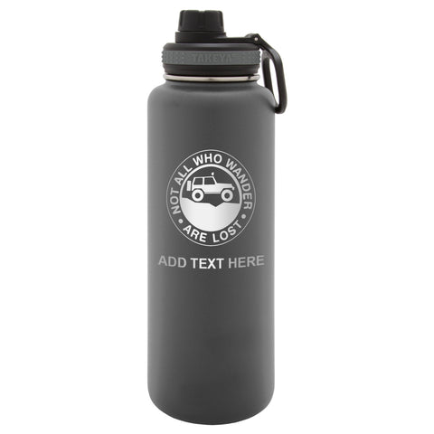 Personalized Not All Who Wander Are Lost Stainless Thermoflask Water Bottle