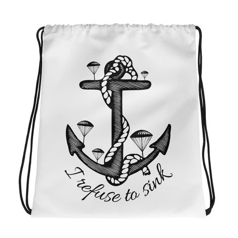 I refuse to sink | Drawstring bag -  - Kempo24 giftidea you can buy in our online shop. We sell unisex man tshirts, women tee, teapots, trendy women tops and other homegoods, accessoires and fashion that is unique, funky, beautiful, unusual, cool or however you want to call it. Find the perfect gift for him or her or yourself.