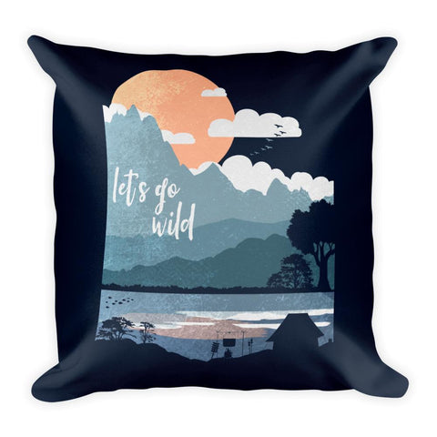 Let's Go Wild | Square Pillow