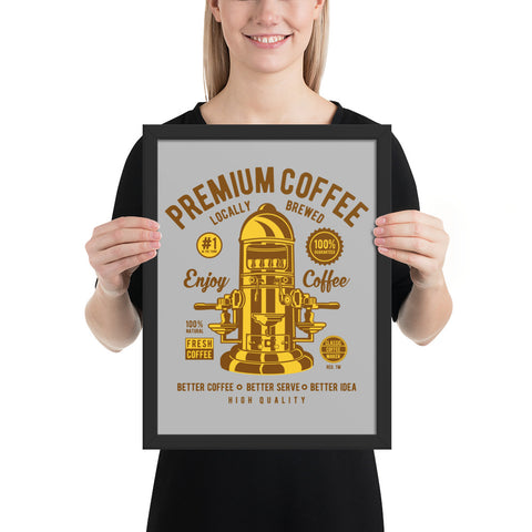 Premium Coffee | Framed Poster