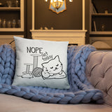 Nope not today | Square Pillow -  - Kempo24 giftidea you can buy in our online shop. We sell unisex man tshirts, women tee, teapots, trendy women tops and other homegoods, accessoires and fashion that is unique, funky, beautiful, unusual, cool or however you want to call it. Find the perfect gift for him or her or yourself.