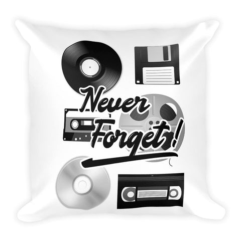 Never Forget | Square Pillow