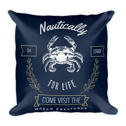 Oh Crab | Nautically Series | Square Pillow