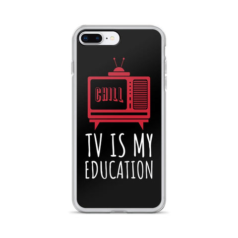TV Is My Education | IPhone Case