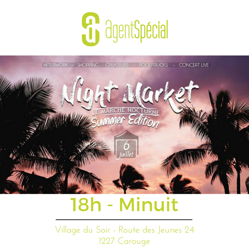"Night Market @ ""Village du Soir"" Carouge - Jeudi 6 Juillet 2017"