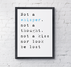 Typography print quote whisper
