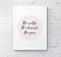 Wall Quote be silly typography inspiring art poster print