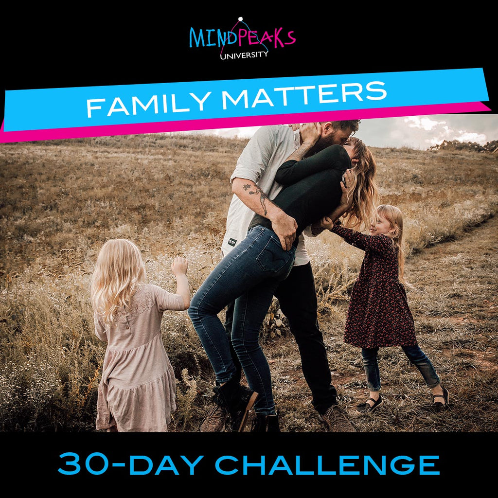 FAMILY MATTERS (30-day  CHALLENGE)