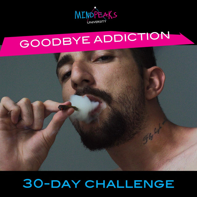 GOODBYE ADDICTION (30-day  CHALLENGE)