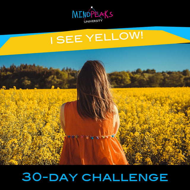 I SEE YELLOW! (30-day  CHALLENGE)