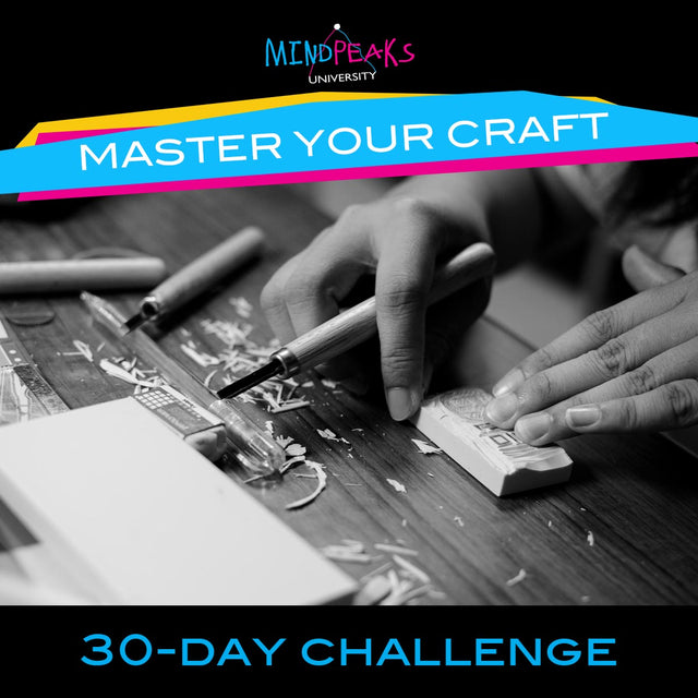 MASTER YOUR CRAFT (30-day  CHALLENGE)