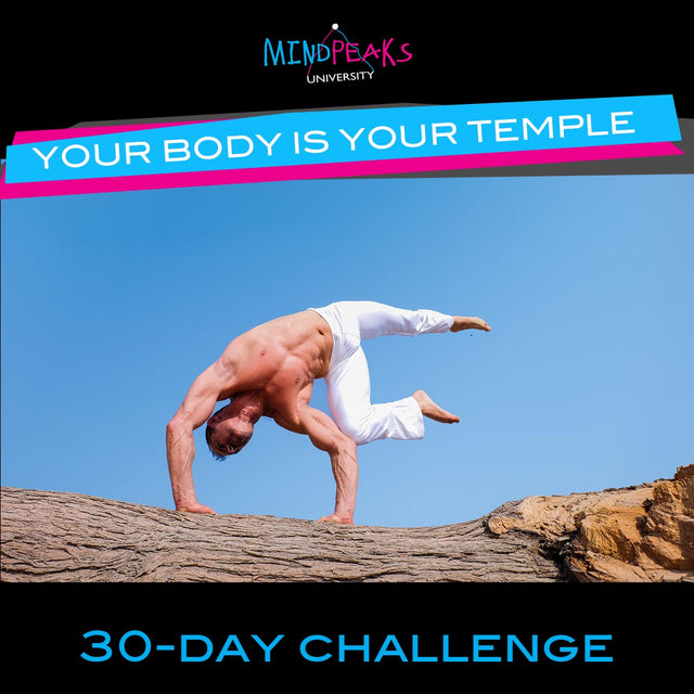 YOUR BODY IS YOUR TEMPLE (30-day  CHALLENGE)