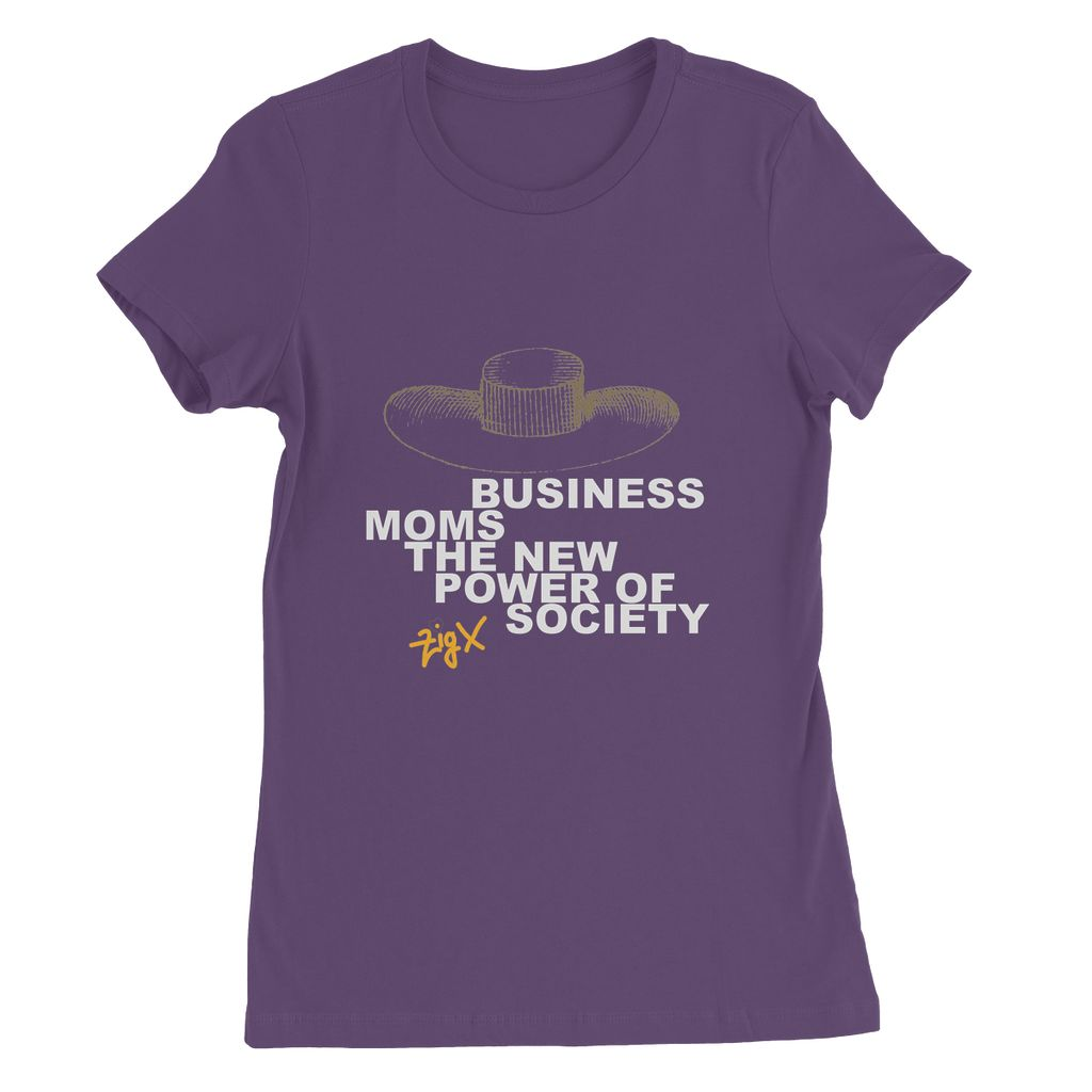 Business Moms Society Womens Favourite T-Shirt