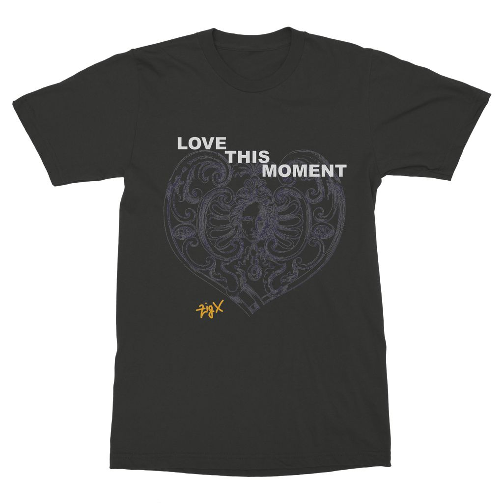 Love This Moment T-Shirt