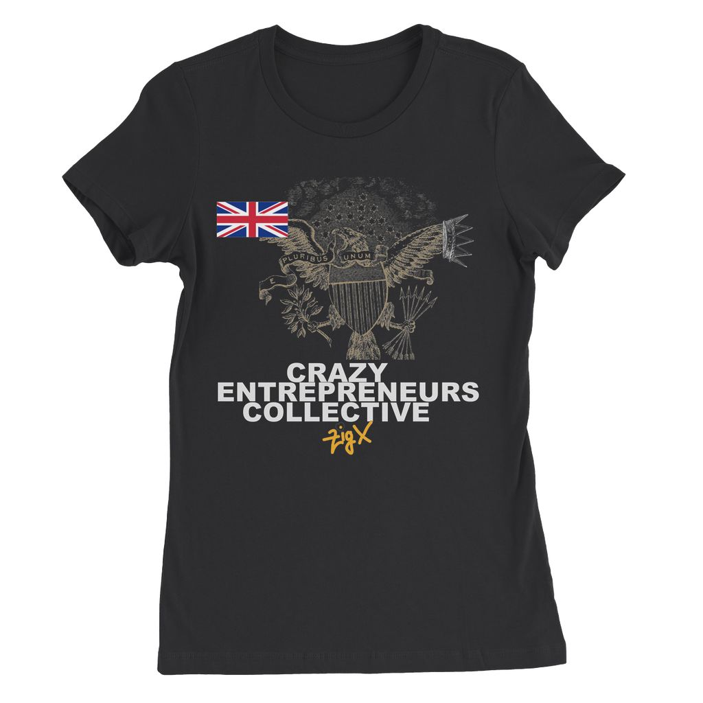 Crazy Entrepreneurs Collective Womens Favourite T-Shirt