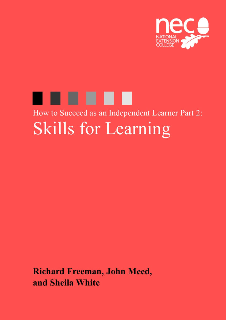 How to Succeed as an Independent Learner - Part 2: Skills for Learning