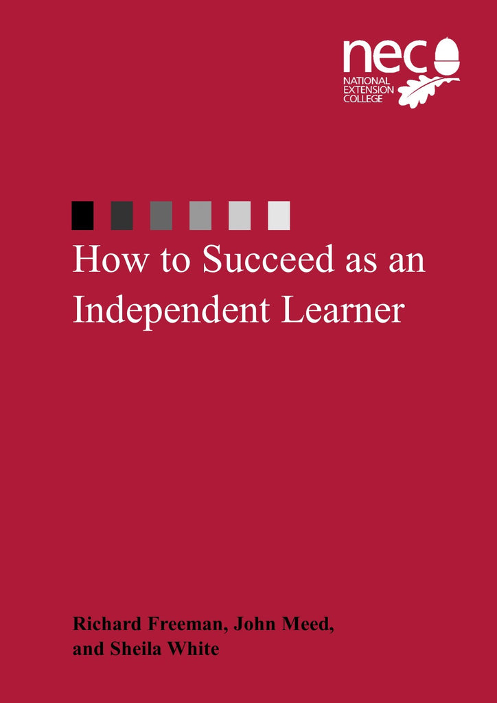 How to Succeed as an Independent Learner Complete - Parts 1 & 2
