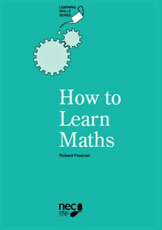 How to Learn Maths