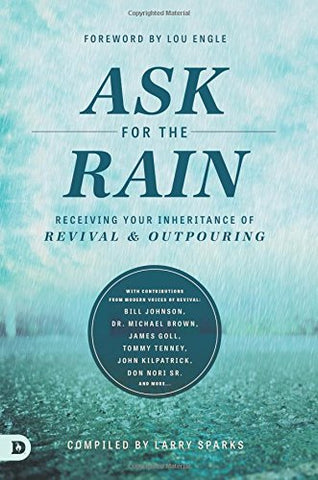 Ask For The Rain - Larry Sparks